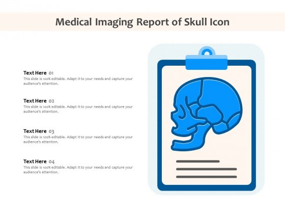 Medical Imaging Report Of Skull Icon Ppt PowerPoint Presentation Pictures Aids PDF