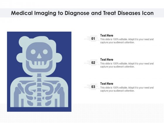 Medical Imaging To Diagnose And Treat Diseases Icon Ppt PowerPoint Presentation Slides Structure PDF