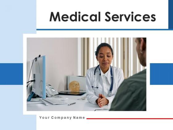 Medical Services Organization Digital Ppt PowerPoint Presentation Complete Deck