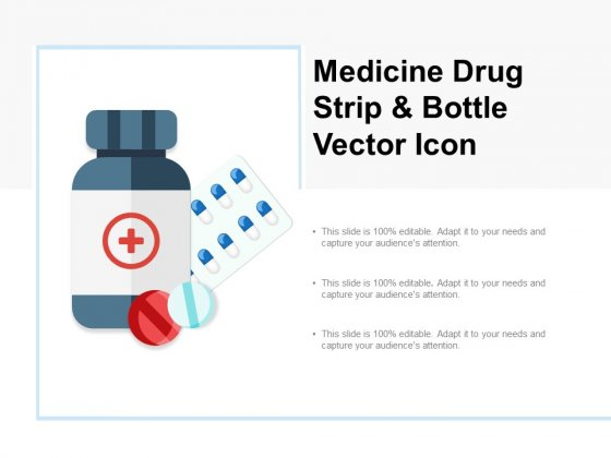 Medicine Drug Strip And Bottle Vector Icon Ppt PowerPoint Presentation Summary Icon