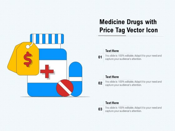 Medicine Drugs With Price Tag Vector Icon Ppt PowerPoint Presentation Inspiration PDF