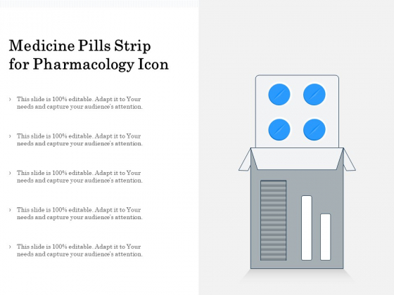 Medicine Pills Strip For Pharmacology Icon Ppt PowerPoint Presentation Model Good PDF