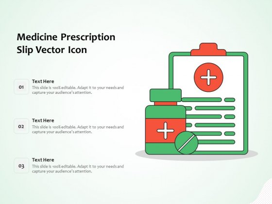 Medicine Prescription Slip Vector Icon Ppt PowerPoint Presentation Summary Background PDF