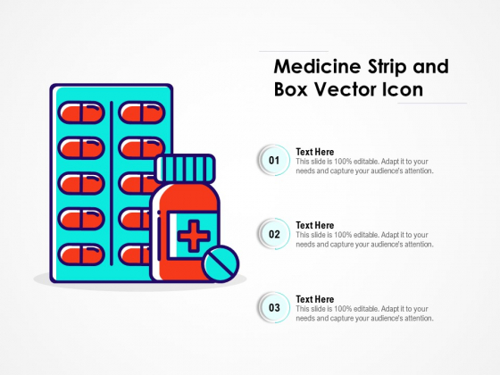 Medicine Strip And Box Vector Icon Ppt PowerPoint Presentation File Show PDF