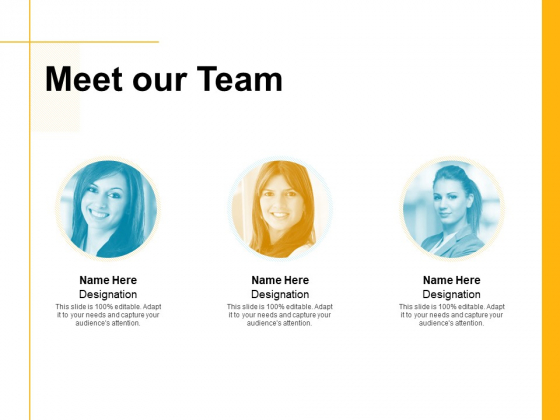 Meet Our Team Communication Ppt PowerPoint Presentation Icon Deck