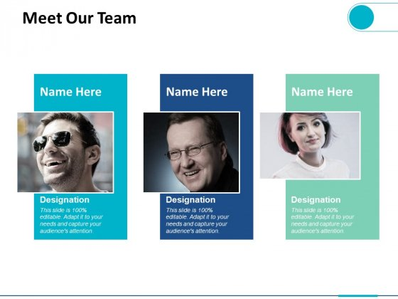 Meet Our Team Introduction Ppt PowerPoint Presentation Infographics