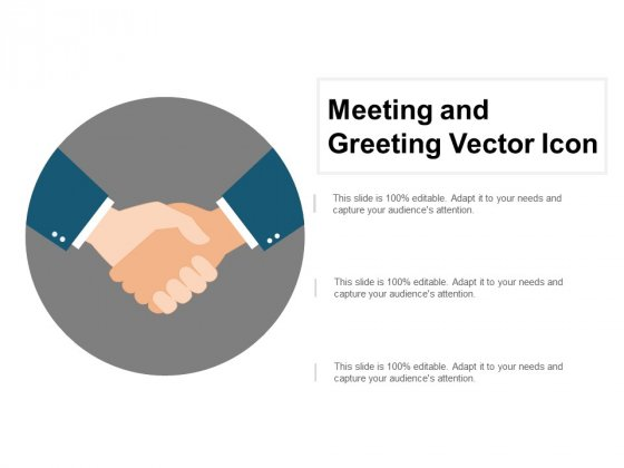 Meeting And Greeting Vector Icon Ppt PowerPoint Presentation Summary Format Ideas