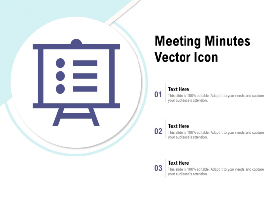 Meeting Minutes Vector Icon Ppt PowerPoint Presentation Outline Background Image