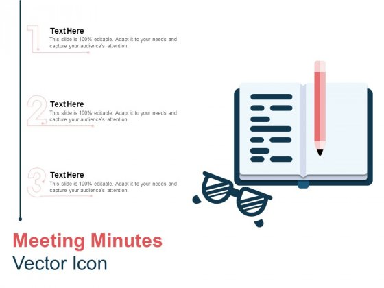 Meeting Minutes Vector Icon Ppt PowerPoint Presentation Show Visual Aids