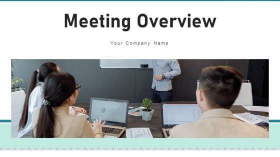 Meeting Overview Corporate Training Ppt PowerPoint Presentation Complete Deck With Slides