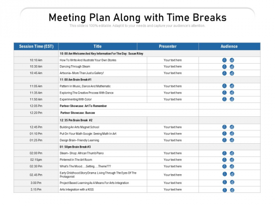 Meeting Plan Along With Time Breaks Ppt PowerPoint Presentation Gallery Topics PDF
