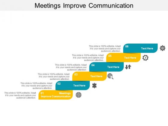 Meetings Improve Communication Ppt PowerPoint Presentation Portfolio Graphics Example Cpb