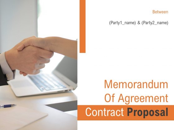 Memorandum Of Agreement Contract Proposal Ppt PowerPoint Presentation Complete Deck With Slides