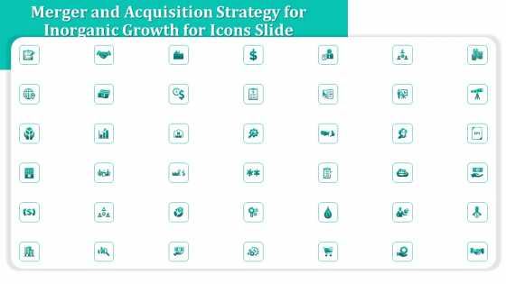 Merger And Acquisition Strategy For Inorganic Growth For Icons Slide Ppt Slides Example Introduction PDF