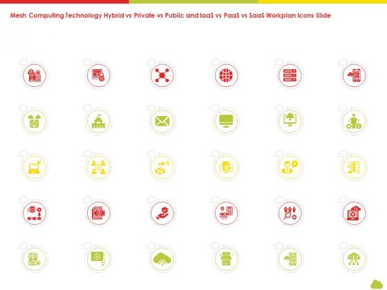 Mesh Computing Technology Hybrid Vs Private Vs Public And Iaas Vs Paas Vs Saas Workplan Icons Slide Infographics PDF
