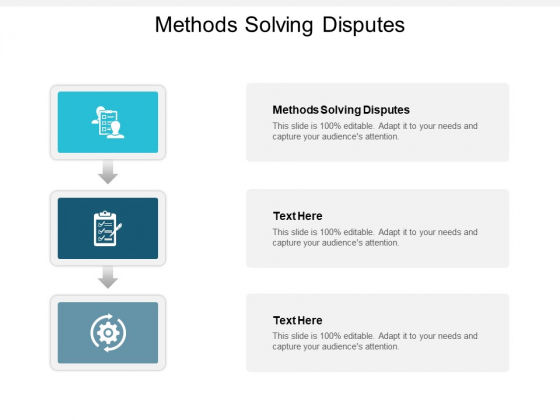 Methods Solving Disputes Ppt PowerPoint Presentation Summary Show Cpb