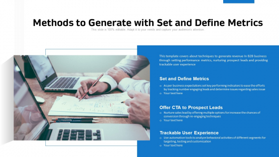 Methods To Generate With Set And Define Metrics Ppt PowerPoint Presentation File Ideas PDF