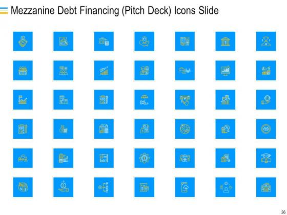 Mezzanine_Debt_Financing_Pitch_Deck_Ppt_PowerPoint_Presentation_Complete_Deck_With_Slides_Slide_36