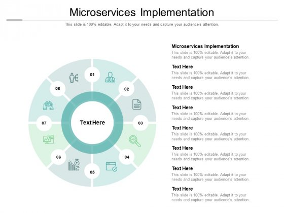 Microservices Implementation Ppt PowerPoint Presentation Gallery Ideas Cpb Pdf