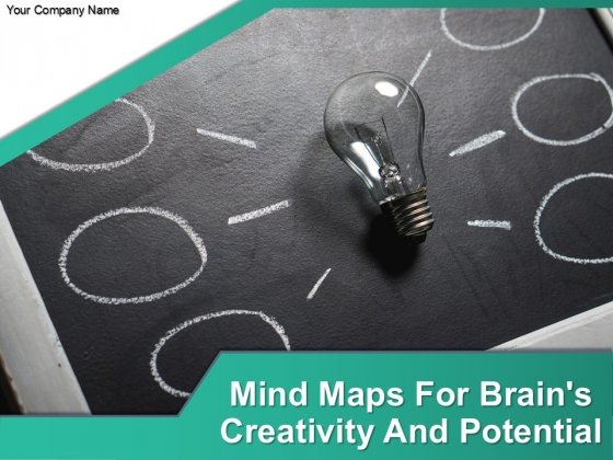 Mind Maps For Brains Creativity And Potential Ppt PowerPoint Presentation Complete Deck With Slides