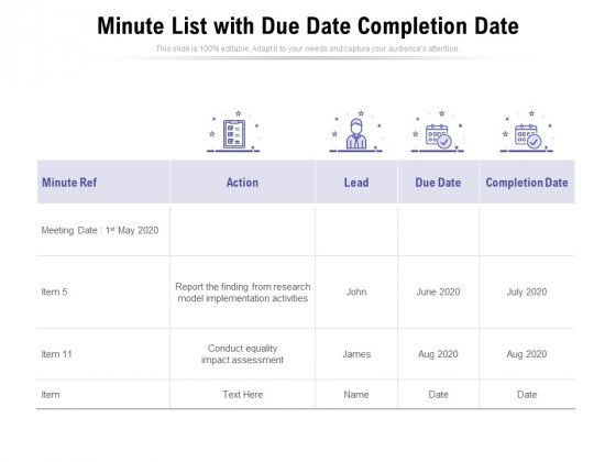 Minute List With Due Date Completion Date Ppt PowerPoint Presentation Gallery Designs Download