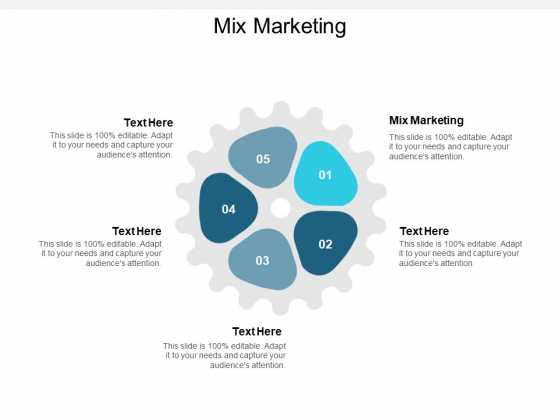 Mix Marketing Ppt PowerPoint Presentation Show Templates Cpb