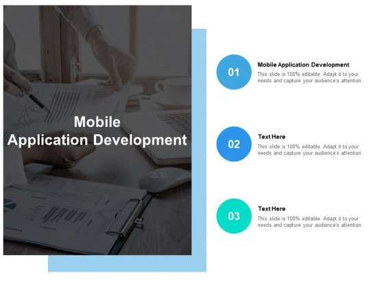 Mobile Application Development Ppt PowerPoint Presentation Model Objects Cpb