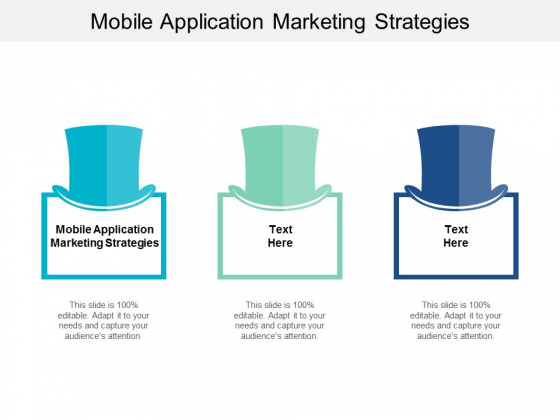 Mobile Application Marketing Strategies Ppt PowerPoint Presentation Pictures Show Cpb