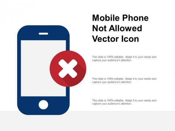 Mobile Phone Not Allowed Vector Icon Ppt PowerPoint Presentation Model Themes