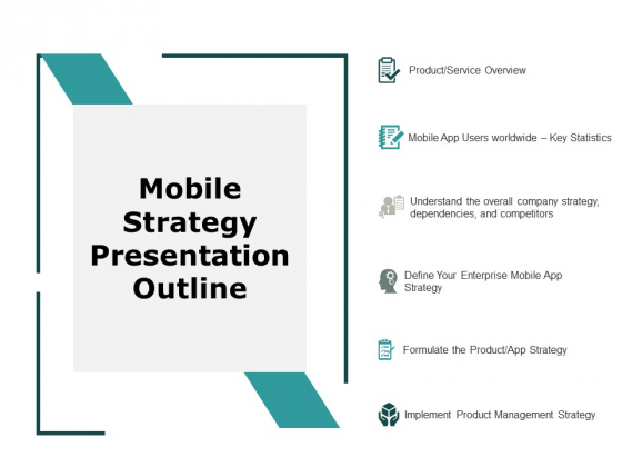 Mobile Strategy Presentation Outline Ppt PowerPoint Presentation Styles Clipart Images