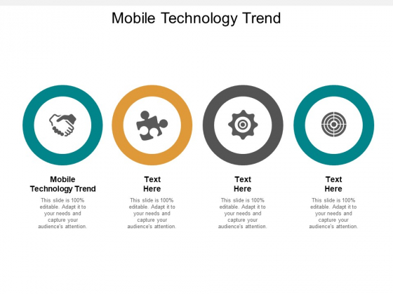 Mobile Technology Trend Ppt PowerPoint Presentation Layouts Skills Cpb