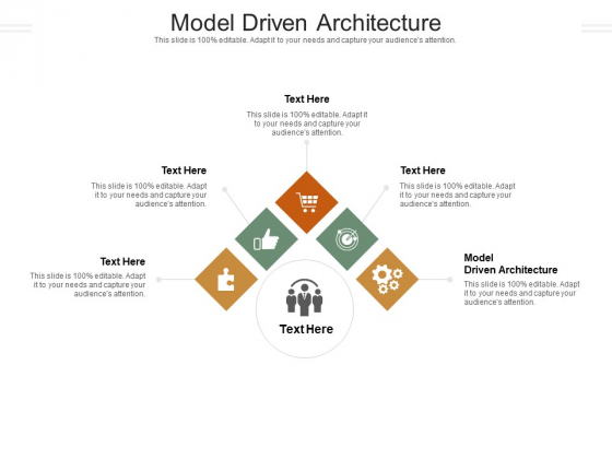 Model Driven Architecture Ppt PowerPoint Presentation Icon Slide Cpb Pdf