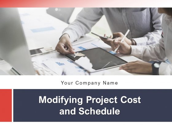 Modifying Project Cost And Schedule Governance Framework Price Change Ppt PowerPoint Presentation Complete Deck