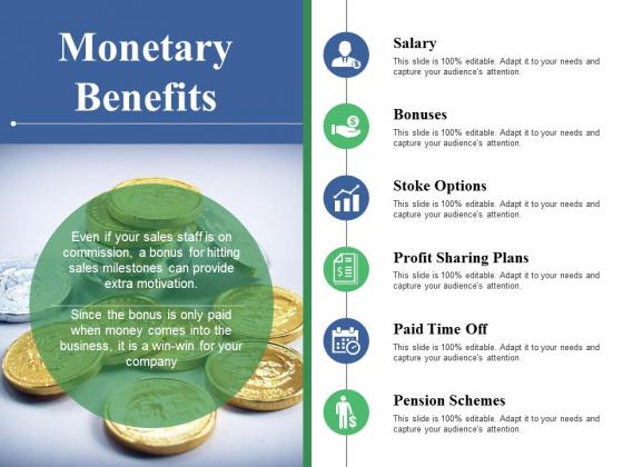 Monetary Benefits Ppt PowerPoint Presentation Ideas Design Inspiration