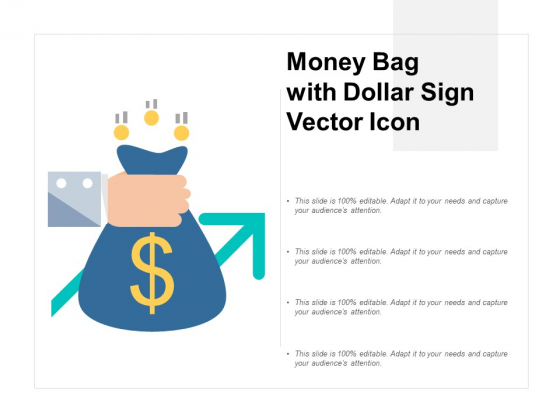 Money Bag With Dollar Sign Vector Icon Ppt PowerPoint Presentation Inspiration Slide Portrait