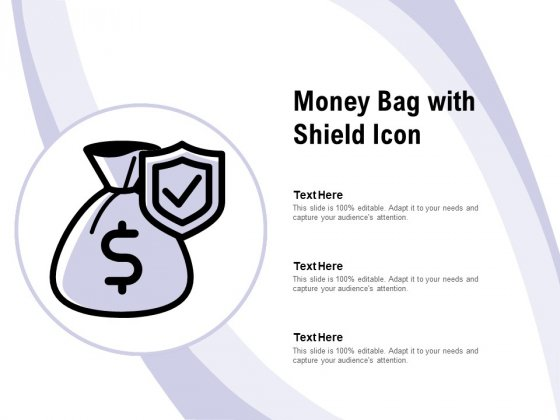 Money Bag With Shield Icon Ppt PowerPoint Presentation Infographic Template Guide