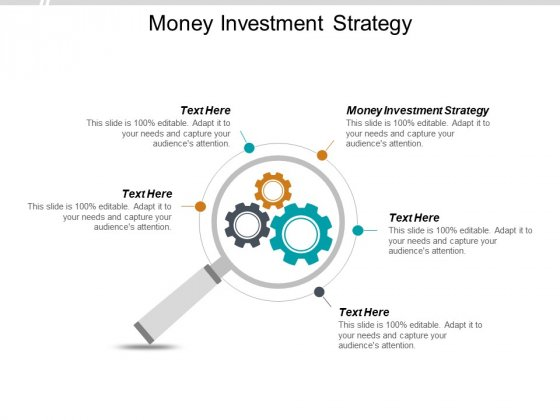 Money Investment Strategy Ppt PowerPoint Presentation Summary Example Topics Cpb