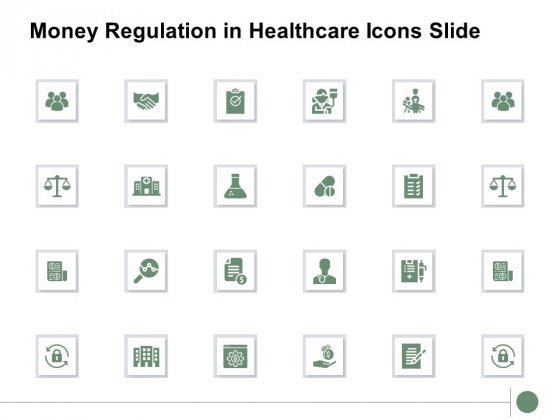Money Regulation In Healthcare Icons Slide Ppt PowerPoint Presentation Professional Master Slide