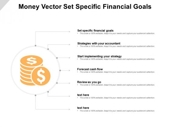 Money Vector Set Specific Financial Goals Ppt PowerPoint Presentation Show Example