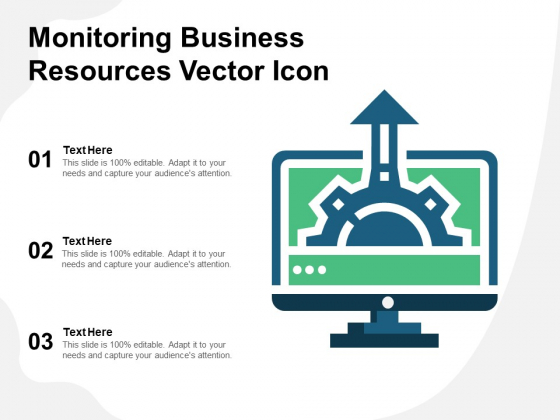 Monitoring Business Resources Vector Icon Ppt PowerPoint Presentation Gallery Templates PDF