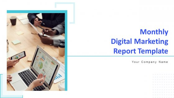 Monthly_Digital_Marketing_Report_Template_Ppt_PowerPoint_Presentation_Complete_Deck_With_Slides_Slide_1