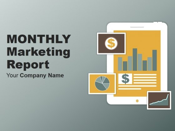Monthly Marketing Report Ppt PowerPoint Presentation Complete Deck With Slides