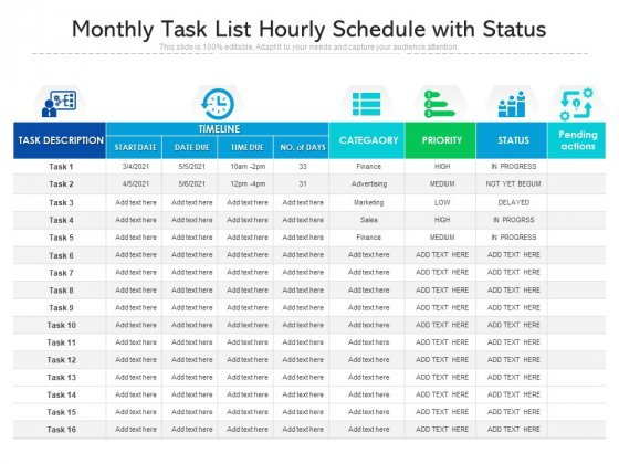Monthly Task List Hourly Schedule With Status Ppt PowerPoint Presentation File Ideas PDF