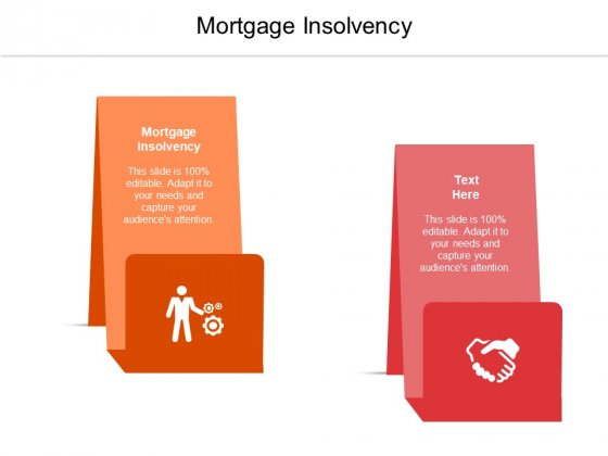 Mortgage Insolvency Ppt PowerPoint Presentation Outline Slides Cpb Pdf