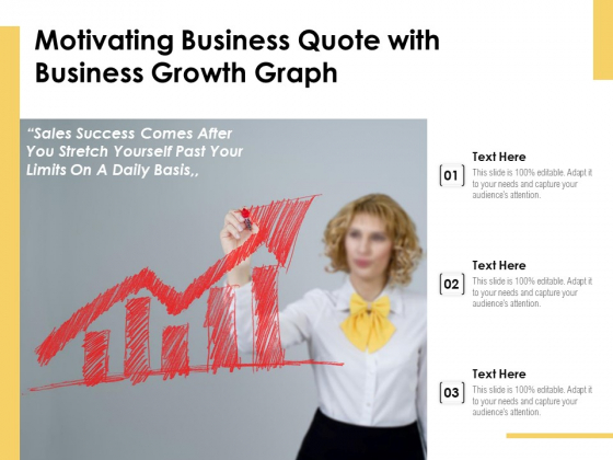Motivating Business Quote With Business Growth Graph Ppt PowerPoint Presentation Layouts Influencers PDF
