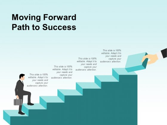 Moving Forward Path To Success Ppt PowerPoint Presentation Layouts Graphics Tutorials