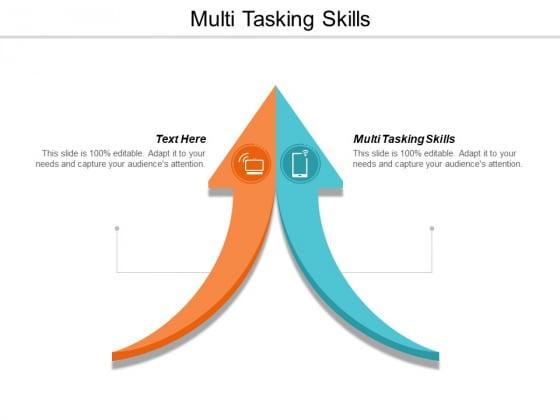 Multi Tasking Skills Ppt Powerpoint Presentation Summary Information Cpb