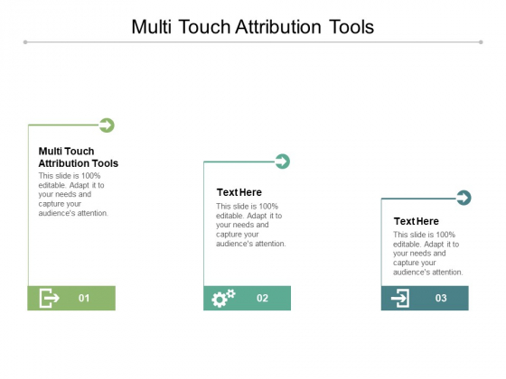 Multi Touch Attribution Tools Ppt PowerPoint Presentation Infographic Template Brochure Cpb