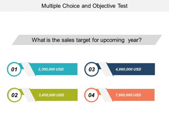 Multiple Choice And Objective Test Ppt Powerpoint Presentation Gallery Templates