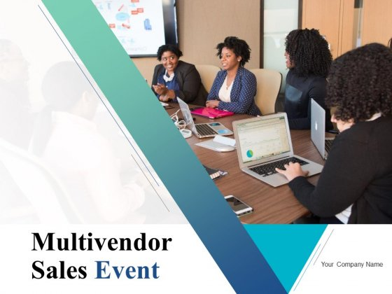 Multivendor Sales Event Ppt PowerPoint Presentation Complete Deck With Slides